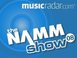 MusicRadar is reporting live from NAMM 2008