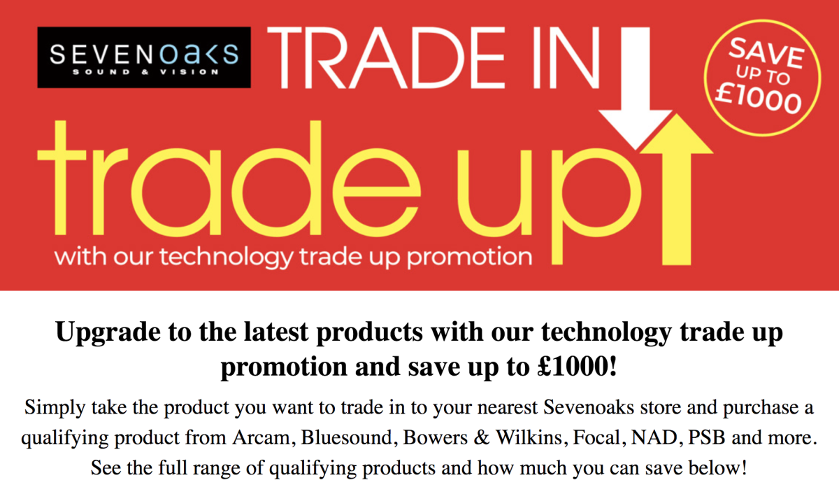 Sevenoaks offer: save up to £1000 on brand-new hi-fi by trading in your old kit