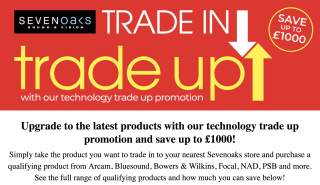 Sevenoaks trade in trade up promotion