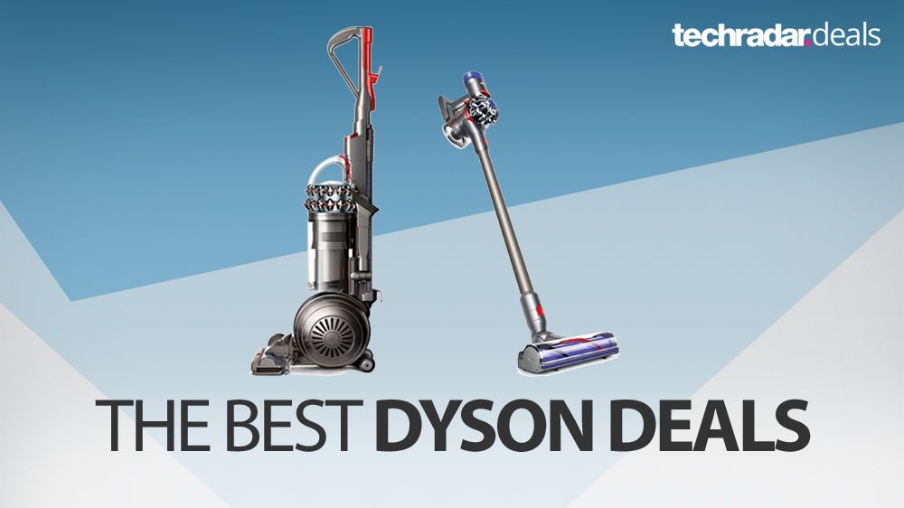 The Best Cheap Dyson Deals And Offers In March 2018