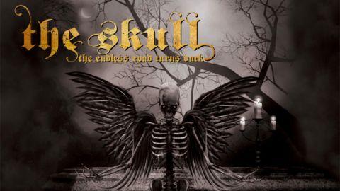 The Skull – The Endless Road Turns Dark