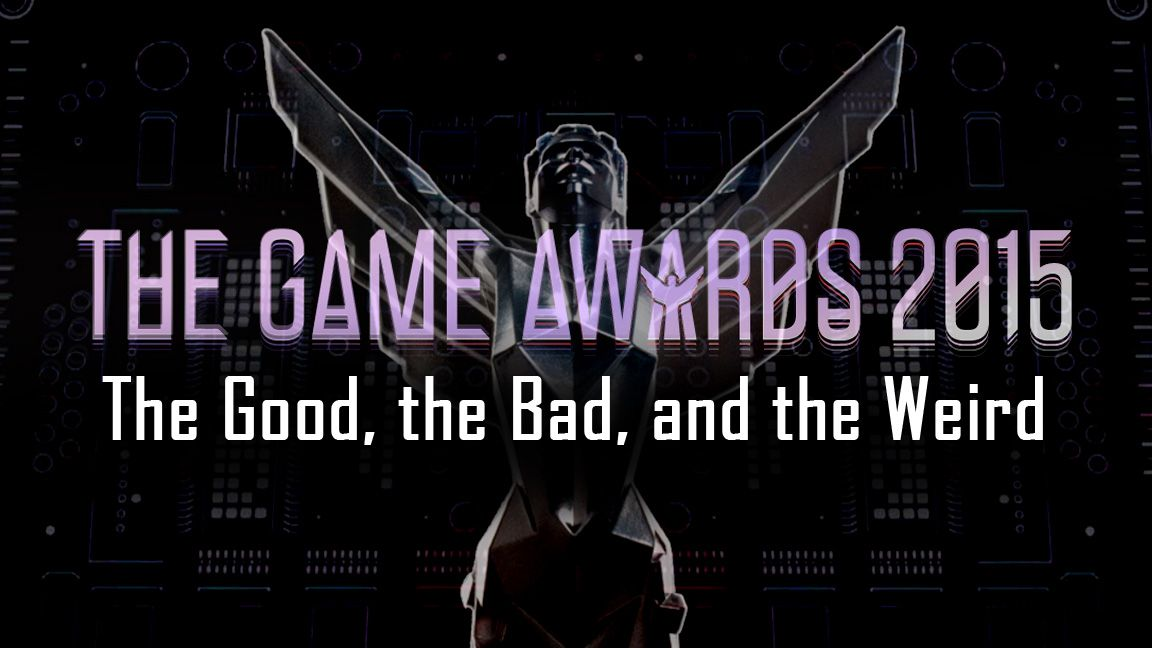 The Game Awards 2015: the good, the bad and the weird