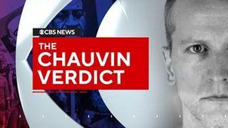 The Chauvin Verdict on CBS