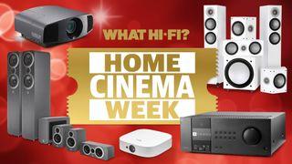 Welcome to Home Cinema Week on What Hi-Fi?