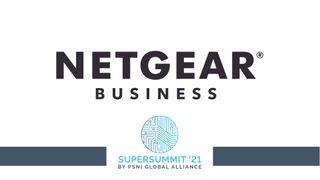 Netgear at the 2021 PSNI Supersummit
