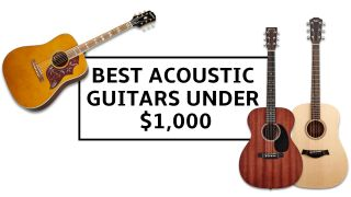 10 best acoustic guitars under $1,000: get great tone for less