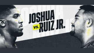 How to watch Anthony Joshua vs Ruiz Jr: live stream