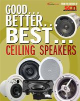 Good… Better… Best… Ceiling Speakers