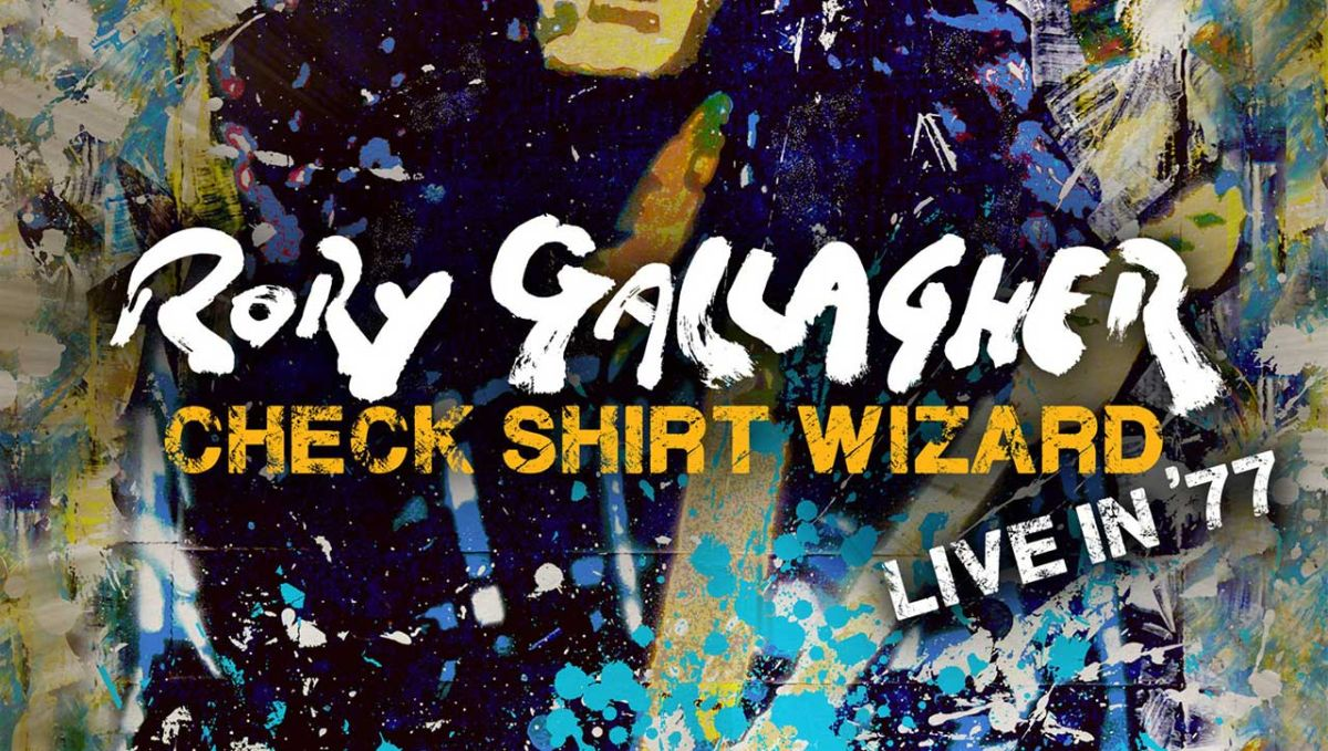 Rory Gallagher's Check Shirt Wizard - a crackling addition to a rich live canon