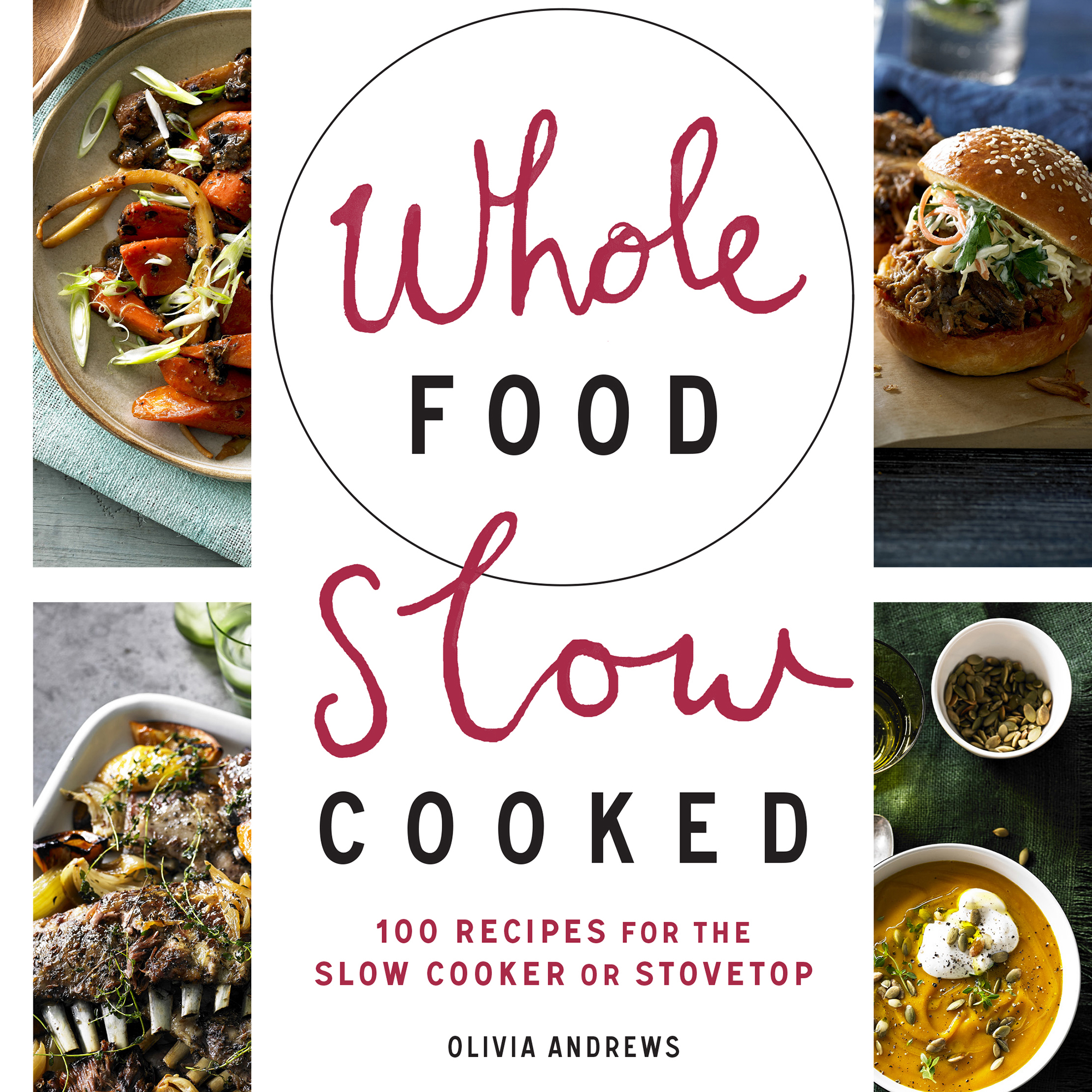 Whole Food Slow Cooked book