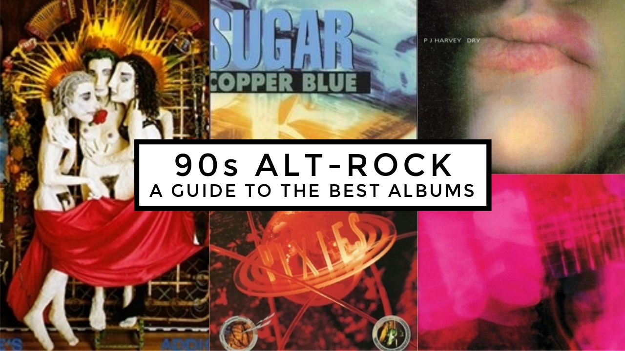 The Alternative 90s A Guide To Best Albums