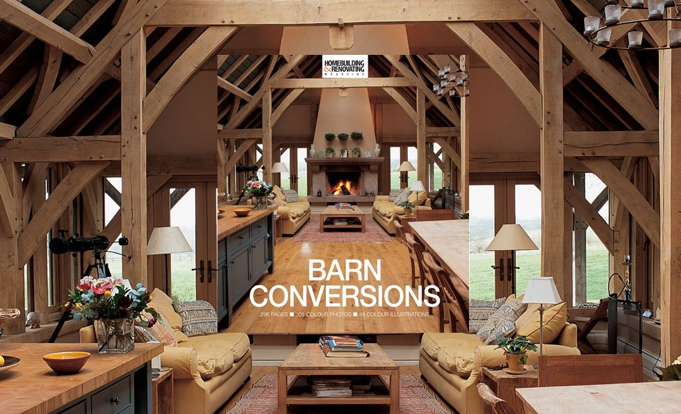 Barn conversions a homebuilding renovating book real for Renovating a barn into a house