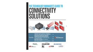 The Technology Manager's Guide to Connectivity Solutions
