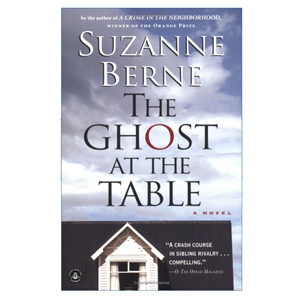 The Ghost at the Table cover-Suzanne Berne-books-author-features-woman and home