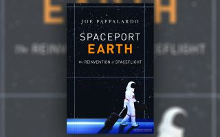"""Spaceport Earth"" (The Overlook Press, 2018) by Joe Pappalardo"
