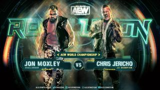 AEW Revolution live streams will be main-evented by Mox vs Jericho for the latter's le championship