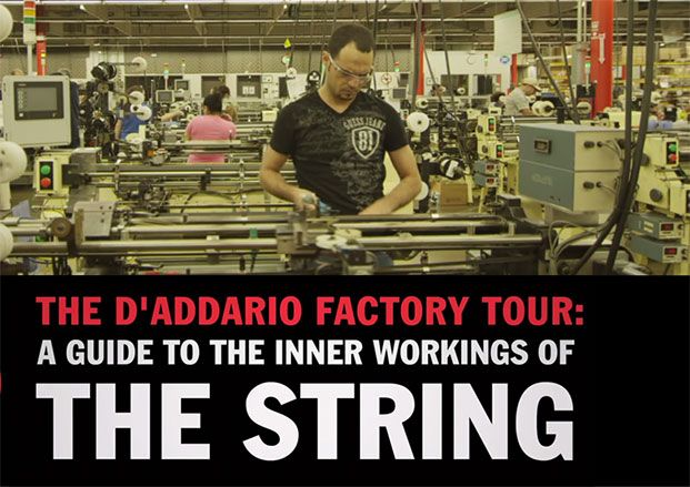 D'Addario Factory Tour: Guide to the Inner-Workings of Guitar Strings