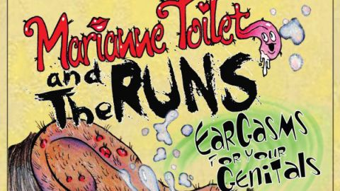 Cover art for Marianne Toilet And The Runs - Eargasms For Your Genitals album