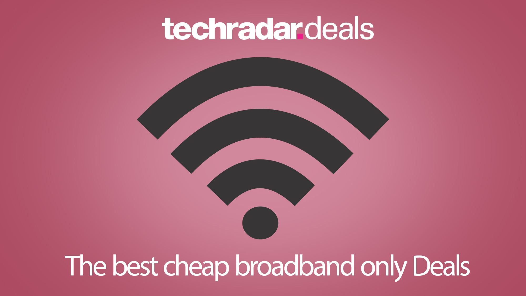 Cheap Broadband Only Deals In November 2020 Prices From Only 18 Pm Techradar