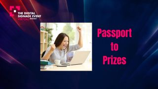 Passport to Prizes at The Digital Signage Event 2021