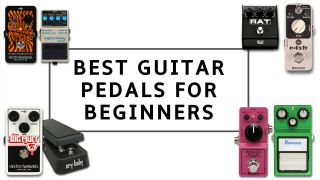 The best guitar pedals for beginners: everything you need to know to kickstart your pedalboard