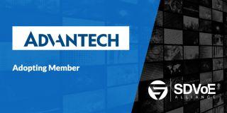 Advantech Joins SDVoE Alliance