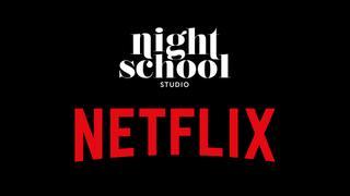 Netflix/Night School Studio
