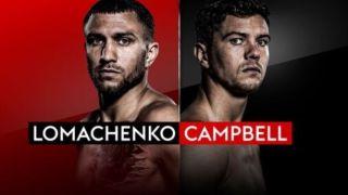 Lomachenko vs Campbell live stream boxing