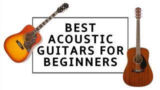 The best acoustic guitars for beginners: easy strummers for acoustic guitarists just starting out