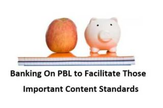 12 Ideas to Ensure That Project Based Learning is Grounded in Content And Standards