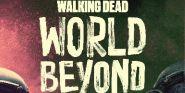 The Walking Dead: World Beyond Adds A Walking Dead Fan Favorite For Season 2