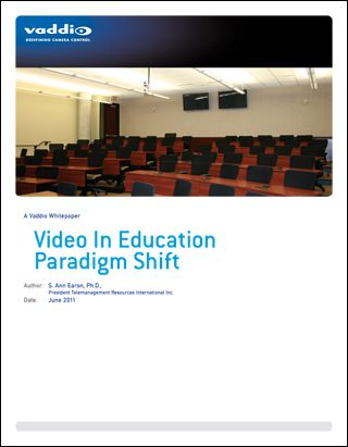 Vaddio White Paper Examines Video in Education Paradigm Shift