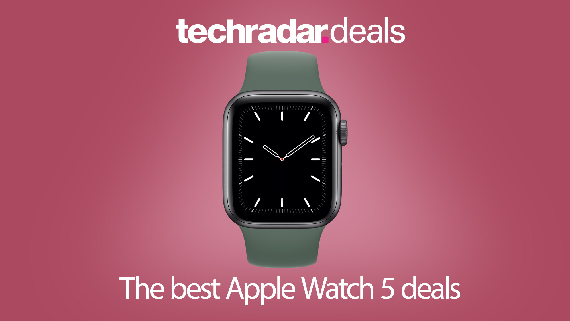 The Best Apple Watch 5 Prices And Deals In November 2020 Techradar