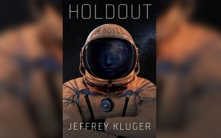 """""""Holdout"""" by best-selling author Jeffrey Kluger will be released Aug. 3, 2021."""