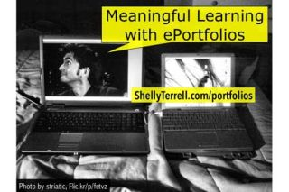 Meaningful Learning with Digital Portfolios: Tools & Examples