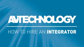 AV Technology How to Hire an Integrator ebook 16x9