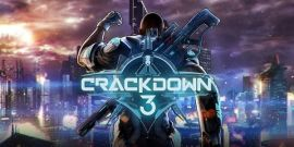 Crackdown 3 Delay Confirmed With New Release Window