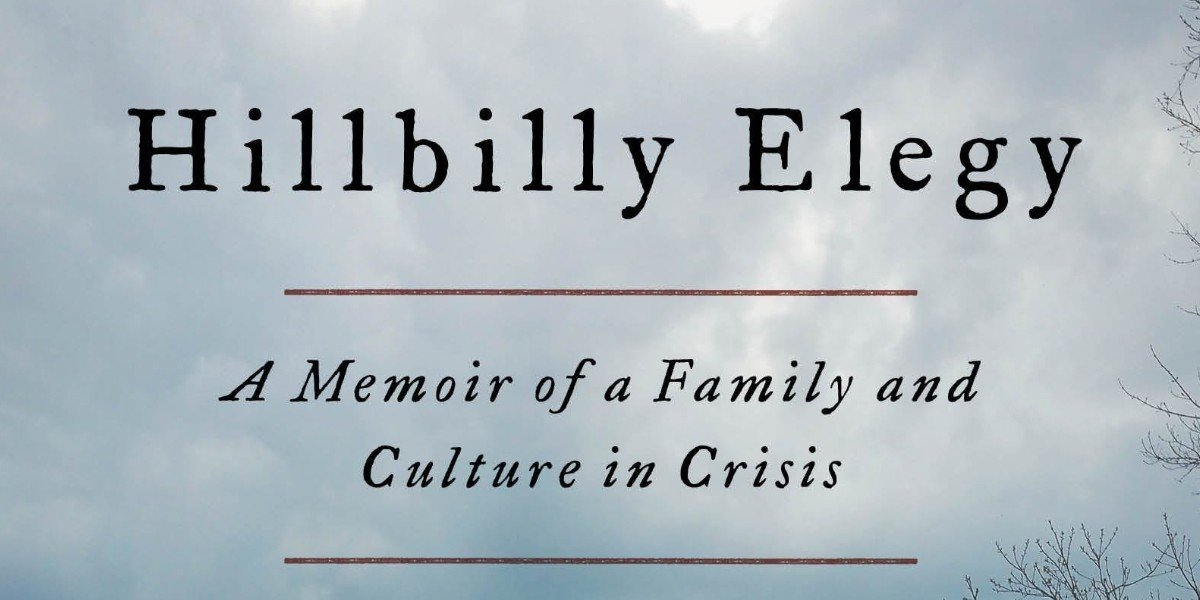 The Book Cover for Hillbilly Elegy: A Memoir of a Family and Culture in Crisis
