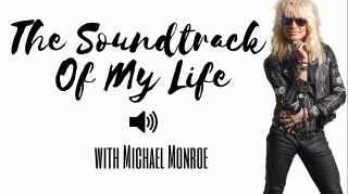 The soundtrack of my life michael monroe