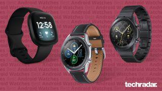 De bedste Android smartwatches inkluderer Samsung Galaxy Watch 4, Fitbit Versa 3 og Samsung Galaxy Watch 3