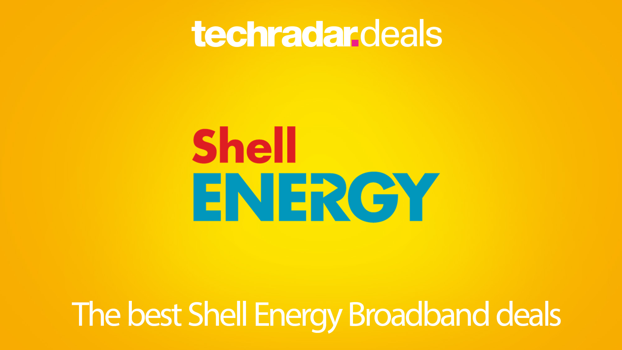 The Best Shell Energy Broadband Deals In November 2020 Techradar