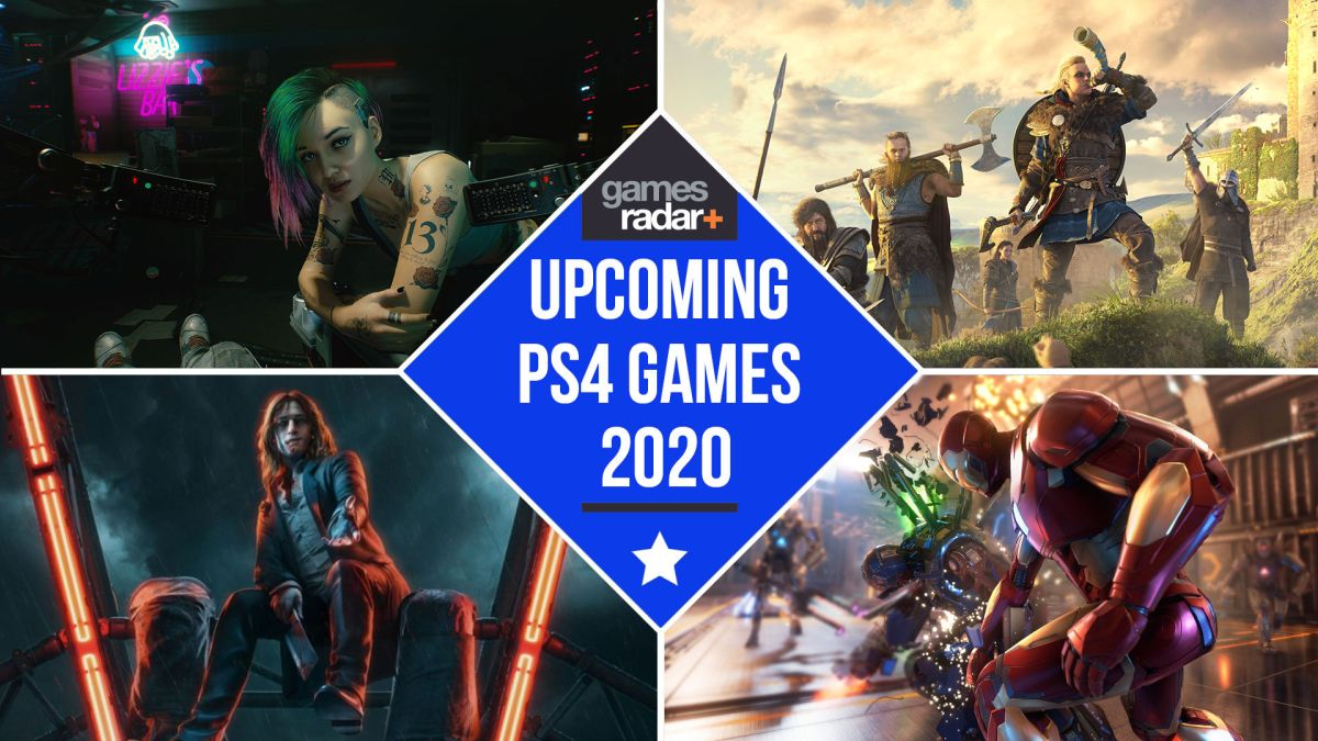 The Upcoming Ps4 Games For 2020 And Beyond Gamesradar