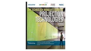 The Technology Manager's Guide to Projection Technologies