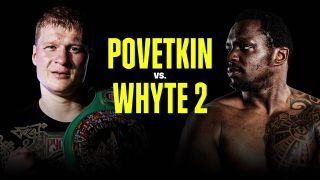 Whyte vs Povetkin live stream: main event time, PPV, how to watch heavyweight boxing for free
