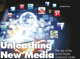 UNLEASHING NEW MEDIA: THE RISE OF THE SOCIAL MEDIA COMMAND CENTER