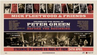 The poster for 'Mick Fleetwood & Friends Celebrate the Music of Peter Green and the Early Years of Fleetwood Mac'