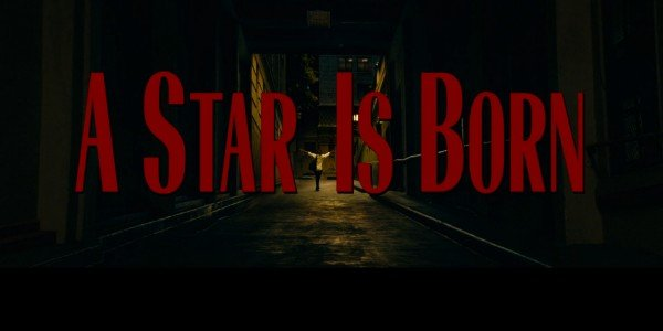 A Star is Born Title Card