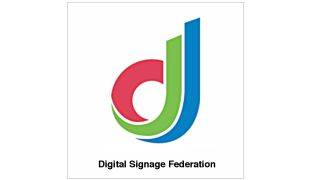 Digital Signage Federation Announces DSF Europe Leadership