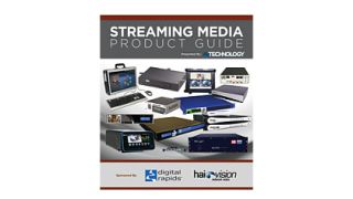 Streaming Media Product Guide