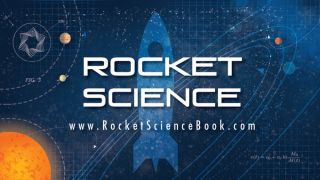 """Rocket Science"""
